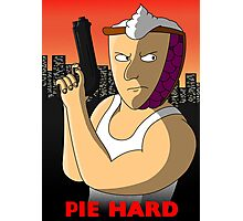 Pie Hard NEW Variant Photographic Print