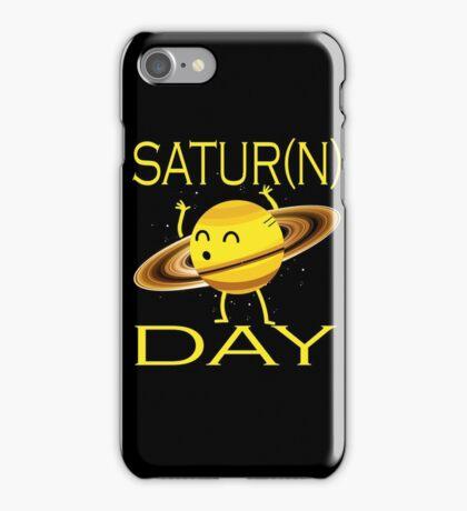 "SATUR""n""DAY iPhone Case/Skin"