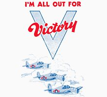 All Out For Victory Unisex T-Shirt
