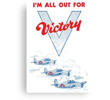 All Out For Victory Canvas Print