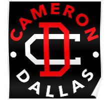 cameron dallas, girlfriend, concert, funny, typography, awesome, cool, tumblr, celebrity, youtuber, cam, twelvie, online.  Poster