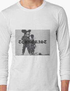 TERRORIST TEE Long Sleeve T-Shirt