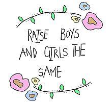 raise boys and girls the same Photographic Print
