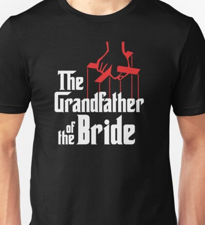 GrandFather of The Bride Unisex T-Shirt
