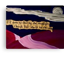 I'll Come to Thee By the Moonlight Canvas Print