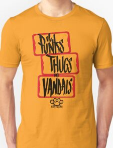 PUNKS//THUGS//AND VANDALS T-Shirt