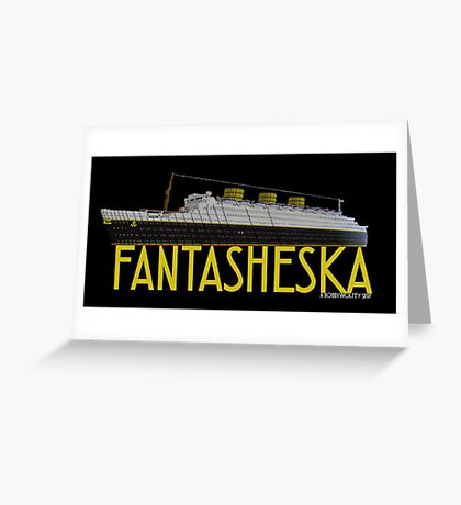Fantasheska Greeting Card