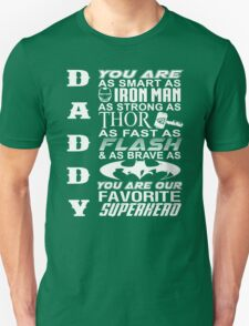 Daddy - You Are Our Super Hero Father's Day T-Shirt Unisex T-Shirt