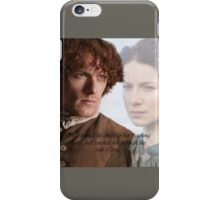 Outlander/Quote from The Scottish Prisoner. iPhone Case/Skin