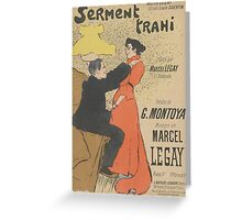 Sheet Music Serment trahi by G. Montoya and Marcel Legay, performed by Marcel Legay Henri Gabriel Ibels  Greeting Card
