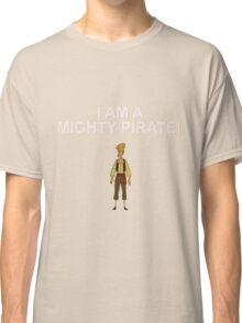 GUYBRUSH THREEPWOOD- I am a mighty pirate!  Classic T-Shirt