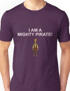 GUYBRUSH THREEPWOOD- I am a mighty pirate!  Unisex T-Shirt