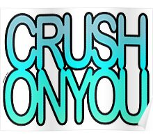 Crush on You Ocean halftone 1 Poster
