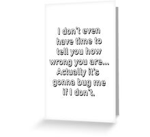 You're Wrong; Parks and Recreation Greeting Card