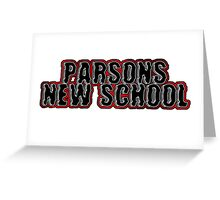 Parsons, The New School Greeting Card