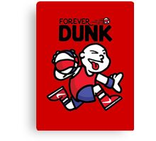 Forever Dunk Canvas Print