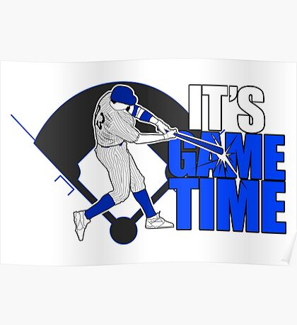 It's Game Time - Baseball (Blue) Poster