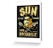 SUN RECORDS : 110% Rockabilly Greeting Card