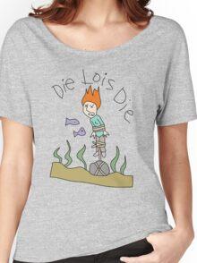 Die Lois Die Women's Relaxed Fit T-Shirt