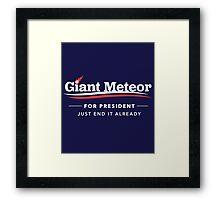 Giant Meteor For President 2016 T-Shirt Framed Print