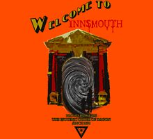 Welcome to Innsmouth Unisex T-Shirt