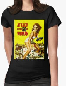 Attack of the 50 foot woman Womens Fitted T-Shirt