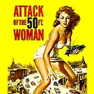 Attack of the 50 foot woman by monsterplanet