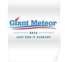 Giant Meteor 2016 T-Shirt Poster