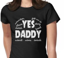 Yes Daddy, BDSM T-shirt Womens Fitted T-Shirt