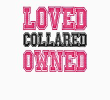 Loved, Collared, Owned. BDSM T-shirt Womens Fitted T-Shirt