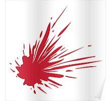 Blood Spatter Poster