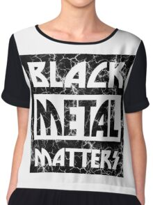 BLACK METAL MATTERS 101 DISTRESSED Chiffon Top