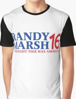RANDY MARSH '16 - I THOUGHT THIS WAS AMERICA! Graphic T-Shirt