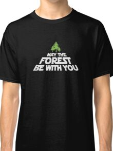 May The Forest Be With You funny logo tshirt Classic T-Shirt