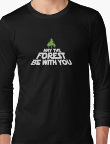 May The Forest Be With You funny logo tshirt Long Sleeve T-Shirt