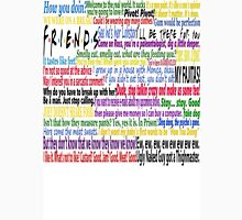 Friends Quotes Unisex T-Shirt
