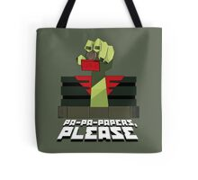 PA-PA-PAPERS, PLEASE!!! Tote Bag