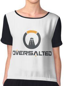 overwatch oversalted Chiffon Top