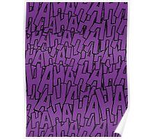Ha Ha Ha - Purple Poster