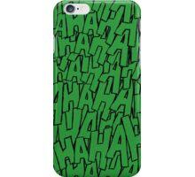 Ha Ha Ha - Green iPhone Case/Skin