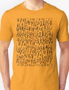 Ha Ha Ha - Green Unisex T-Shirt