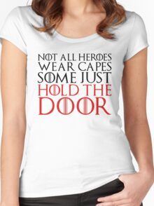NOT ALL HEROES WEAR CAPES (HOLD THE DOOR) (Black)  Women's Fitted Scoop T-Shirt