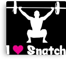 I Love Snatch (Olympic Weightlifting Humor) Canvas Print