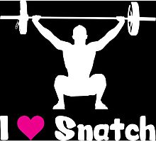 I Love Snatch (Olympic Weightlifting Humor) Photographic Print