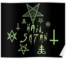 Hail Satan (Green) Poster
