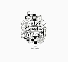 Six Impossible Things Scroll Art (Black and White) Unisex T-Shirt