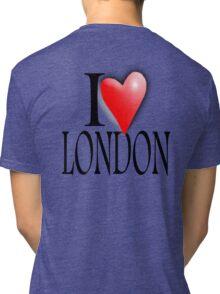 I LOVE, LONDON, England, UK, British, Blighty, English Tri-blend T-Shirt