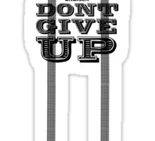 FJ CRUISER DONT GIVE UP Sticker