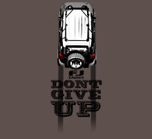 FJ CRUISER DONT GIVE UP Unisex T-Shirt