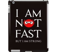 I am not fast but strong iPad Case/Skin